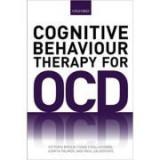 Cognitive Behaviour Therapy for Obsessive-compulsive Disorder - Victoria Bream, Fiona Challacombe, Asmita Palmer, Paul Salkovskis