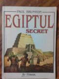 EGIPTUL SECRET - PAUL BRUNTON      (posib. expediere si 6 lei/gratuit) (4+1)