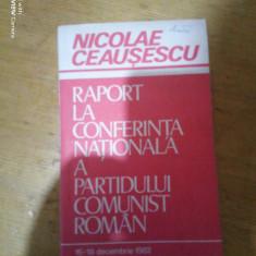 Raport la conferinta nationala a PCR 16-18 Decembrie 1982-Nicolae Ceausescu