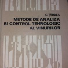 METODE DE ANALIZA SI CONTROL TEHNOLOGIC AL VINURILOR de C. TARDEA