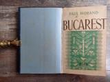 Paul Morand - Bucarest/Ed. Princeps, 1935 - Autograf si Dedicatie, 2 harti
