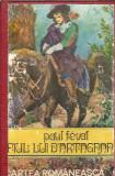 Fiul lui d'Artagan - Paul Feval (cartonata)