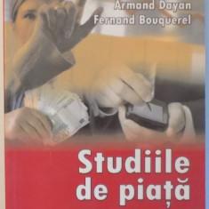 STUDIILE DE PIATA de ARMAND DAYAN si FERNARD BOUQUEREL , 2008