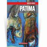 Cumpara ieftin Patima/Mircea Micu