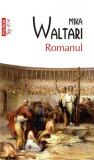 Romanul (Top 10+)