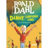 Carte Editura Arthur - Danny, Campionul Lumii, Roald Dahl, ART