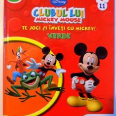 CLUBUL LUI MICKEY MOUSE , TE JOCI SI INVETI CU MICKEY ! VERDE , 2013