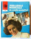 """ANALIZELE MEDICALE IN VIATA NOASTRA"", Dr. Ioan Nastoiu, 1984"