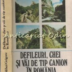 Defileuri, Chei Si Vai De Tip Canion In Romania - Mihai Grigore