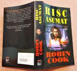 Risc asumat. Editura RAO, 2001 - Robin Cook