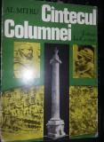 Carte Veche cu ILUSTRATII 1981,CANTECUL COLUMNEI,AL.MITRU,int.CA NOUA,T.GRATUIT