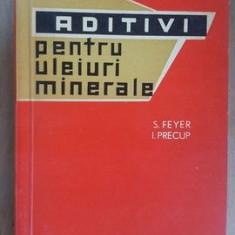 Aditivi pentru uleiuri minerale- S.Feyer, I.Precup