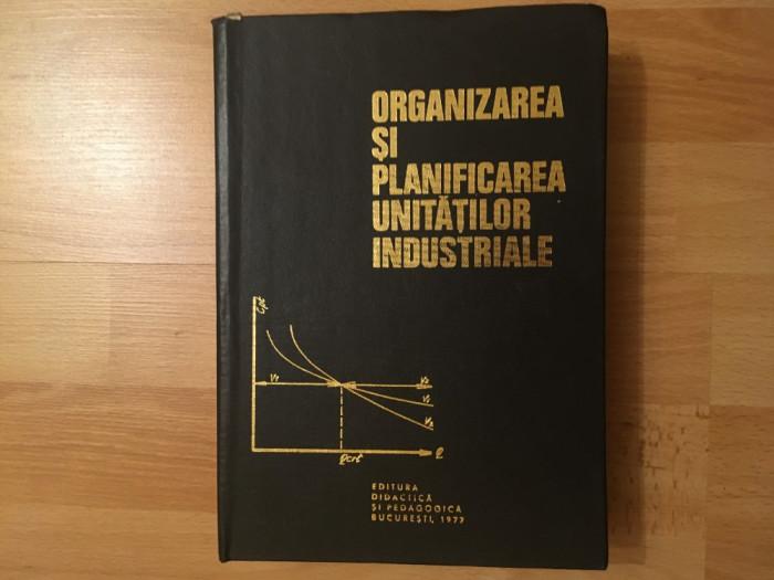 Organizarea și planificarea unităților industriale/colectiv/1977