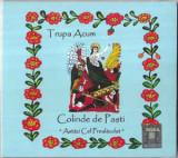 CD Trupa Acum - Astăzi Cel Prealăudat - Colinde De Paști