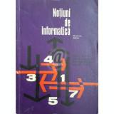 Notiuni de informatica. Manual pentru scoli profesionale, licee industriale, scoli de maistri