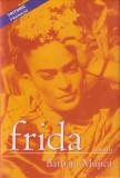 Frida - Barbara Mujica, Tritonic, 2007