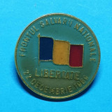 Insigna veche de colectie FRONTUL SALVARII NATIONALE LIBERTATE 22 Decembrie 1989