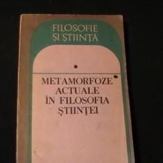 METAMORFOZE ACTUALE IN FILOSOFIA STIINTEI-ANGELA BOTEZI-374 PG-