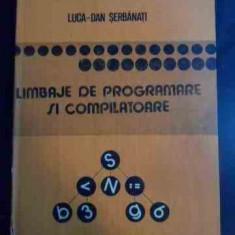Limbaje De Programare Si Compilatoare - Luca-dan Serbanati ,546439