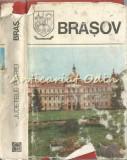 Brasov. Monografie - Seria: Judetele Patriei
