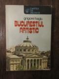 BUCURESTIUL ARTISTIC -GRIGORE HAGIU