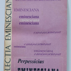 Perpessicius - Eminesciana (Junimea, 1983)