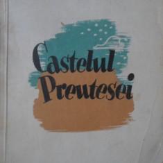 CASTELUL PREUTESEI - ION DONGOROZI