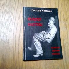BRANCUSI MAESTRUL - Marturi * Amintiri * Exegeze - C. Antonovici - 2002, 244 p.