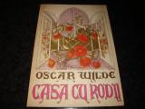 Oscar Wilde - Casa cu rodii - 1990, Anton Pann