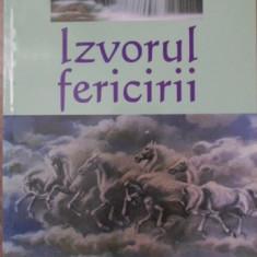 IZVORUL FERICIRII - DUMITRU HRISTENCO