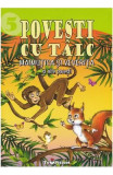 Povesti cu talc 5: Maimutica si veverita si alte povesti
