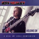 Jeff Healey Holding On (cd)