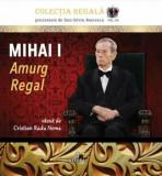 Mihai I. Amurg regal. Album foto/Cristian Radu Nema, Integral