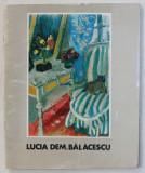 LUCIA DEM . BALACESCU , CATALOG DE EXPOZITIE , SALA DALLES , IANUARIE , 1971