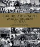 100 de fotografii care au schimbat lumea | Margherita Giacosa, Roberto Mottadelli, Gianni Morelli, Didactica Publishing House