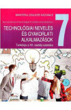 Educatie tehnologica si aplicatii practice. Lb. maghiara - Clasa 7 - Manual - Marinela Mocanu