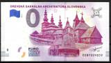 !!! 0 EURO SOUVENIR - SLOVACIA , BISERICI DE LEMN - 2019.1 - UNC