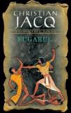 Fugarul, Razbunarea zeilor, Vol. 1/Christian Jacq