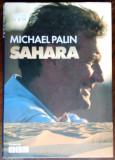 MICHAEL PALIN: SAHARA (HARDCOVER EDITION/LONDON 2002/PHOTO BASIL PAO/LB ENGLEZA)