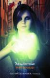 Ingeri de gheata. Seria Dincolo de moarte. Vol.3 - Adina Speteanu