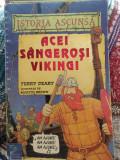 Terry Deary - Acei sângeroși vikingi