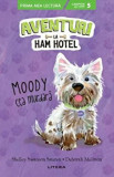 Aventuri la Ham Hotel. Moody cea murdara. Nivelul 5/Shelley Swanson Sateren, Deborah Melmon