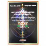 Activarea puterilor ascunse ale subconstientului- Rodica Lungu, George Enescu
