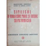 Sifilisul - O boala care poate si trebuie sa fie nimicita