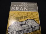 ZONA ETNOGRAFICA BRAN-GEORGETA STOICA-OLIVIA MORARU-141 PG-