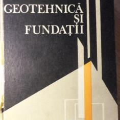 GEOTEHNICA SI FUNDATII - M. PAUNESCU, V. POP, T. SILION