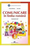 Comunicare in Limba romana - Clasa 1 - Manual - Cleopatra Mihailescu, Tudora Pitila