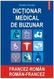 Dicţionar medical de buzunar francez-român/ român-francez (Ediţia 2007)