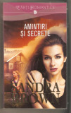 Sandra Brown-Amintiri si secrete