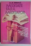 Meditatii fara meditator - A. D. Burca  Editia a II-a revazuta si adaugita